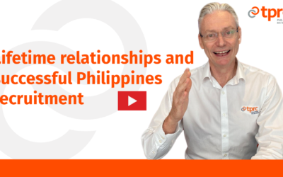 Lifetime relationships and successful Philippines recruitment